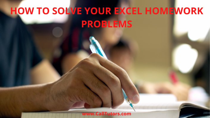 How to Solve Your Excel homework problems